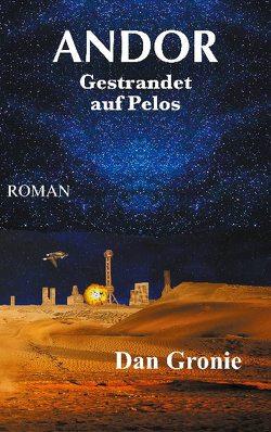 Andor – Gestrandet auf Pelos von Gronie,  Dan