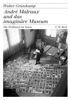 André Malraux und das imaginäre Museum von Grasskamp,  Walter