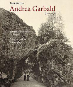 Andrea Garbald 1877–1958 von Bündner Kunstmuseum Chur,  Bündner, Danuser,  Hans, Fondazione Garbald,  Fondazione, Kunz,  Stephan, Stutzer,  Beat
