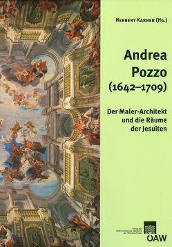 Andrea Pozzo (1642-1709) von Karner,  Herbert