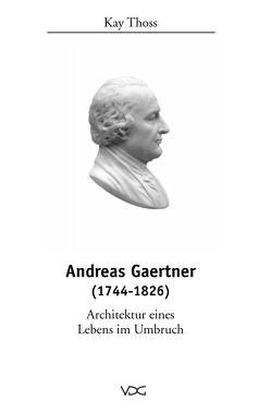 Andreas Gaertner (1744-1826) von Thoss,  Kay