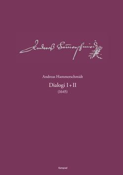 Andreas-Hammerschmidt-Werkausgabe Band 5: Dialogi I+II (1645) von Hammerschmidt,  Andreas, Heinemann,  Michael, Kremtz,  Konstanze, Rössel,  Sven