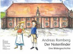 Andreas Romberg – Der Notenfinder von Brieske,  Erika, Bröcker,  Olaf, Fahl-Dreger,  Axel, Helmke,  Modesta, Siemer,  Wolfgang