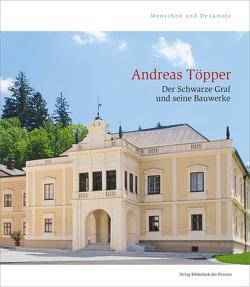 Andreas Töpper – Der Schwarze Graf und seine Bauwerke von Aichinger-Rosenberger,  Peter