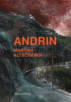 Andrin von Altschäfer,  Martina