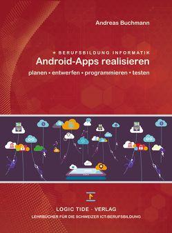 Android-Apps realisieren von Andreas,  Buchmann