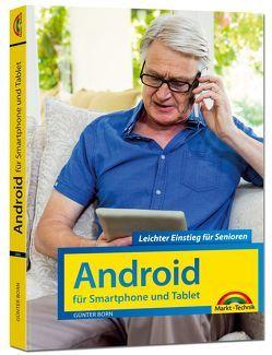 Android für Smartphones & Tablets – Leichter Einstieg für Senioren – die verständliche Anleitung – komplett in Farbe von Born ,  Günter