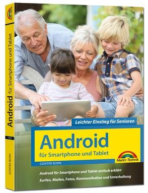 Android für Smartphones & Tablets – Leichter Einstieg für Senioren von Born ,  Günter