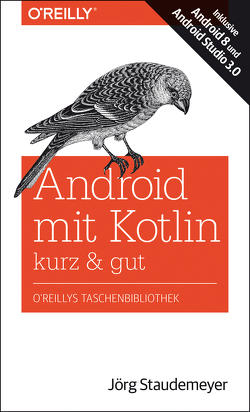 Android mit Kotlin – kurz & gut von Staudemeyer,  Jörg