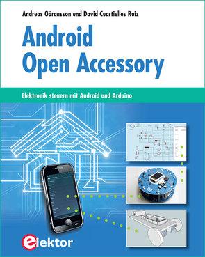 Android Open Accessory von Cuartielles Ruiz,  David, Göransson,  Andreas