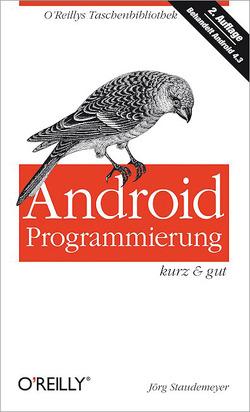 Android-Programmierung kurz & gut von Staudemeyer,  Jörg
