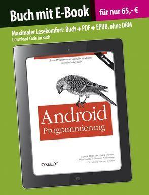 Android Programmierung von Blake Meike,  G., Dornin,  Laird, Mednieks,  Zigurd, Nakamura,  Masumi