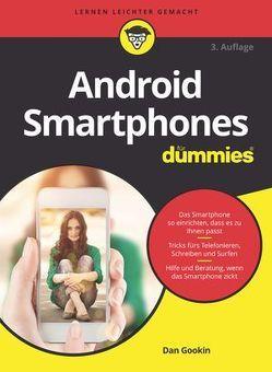 Android Smartphones für Dummies von Gookin,  Dan, Peyton,  Christine