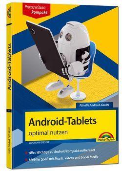 Android Tablets optimal nutzen – aktuell zu Android 6 und Vorgängerversionen von Gieseke,  Wolfram