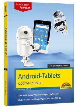 Android Tablets optimal nutzen – Alle Funktionen anschaulich erklärt – aktuell zu Android 8 von Gieseke,  Wolfram