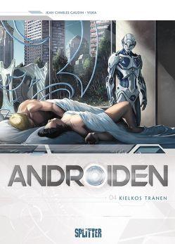 Androiden. Band 4 von Gaudin,  Jean-Charles, Viska