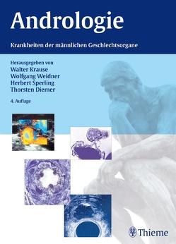 Andrologie von Diemer,  Thorsten, Krause,  Walter, Sperling,  Herbert, Weidner,  Wolfgang