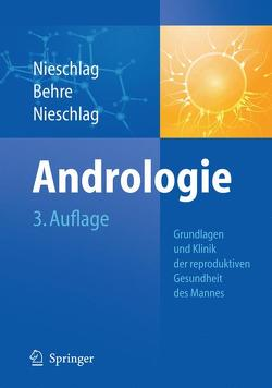 Andrologie von Behre,  Hermann M., Nieschlag,  Eberhard, Nieschlag,  Susan