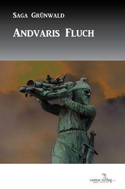 Andvaris Fluch von Grünwald,  Saga