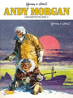 Andy Morgan Gesamtausgabe 4 von Huppen,  Hermann