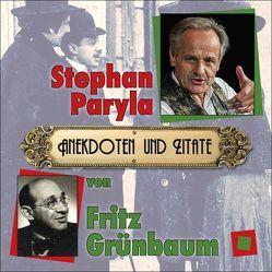 Anekdoten und Zitate von Fritz Grünbaum von Grünbaum,  Fritz, Korherr,  Helmut, Paryla,  Stephan