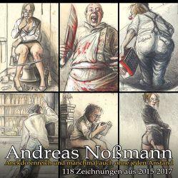 Anekdotenreich und manchmal auch ohne jeden Anstand von Nossmann,  Andreas