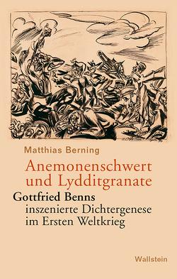 Anemonenschwert und Lydditgranate von Berning,  Matthias