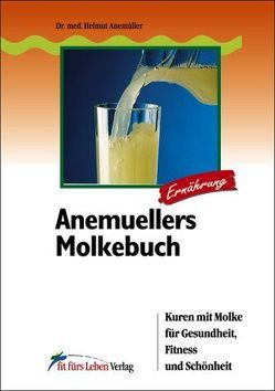Anemuellers Molkebuch von Anemueller,  Helmut