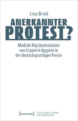 Anerkannter Protest? von Brink,  Lina