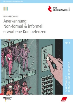 Anerkennung: Non-formal & informell erworbene Kompetenzen von Blumenthal,  Falko