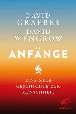 Anfänge von Graeber,  David, Wengrow,  David