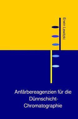 Anfärbereagenzien für die Dünnschicht-Chromatographie von Lewitzki,  Erwin