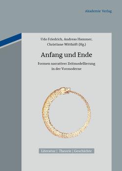 Anfang und Ende von Friedrich,  Udo, Hammer,  Andreas, Witthöft,  Christiane