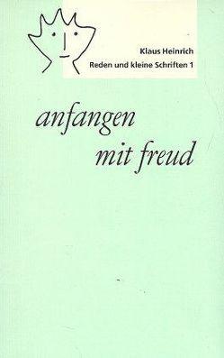 anfangen mit freud von Heinrich,  Klaus