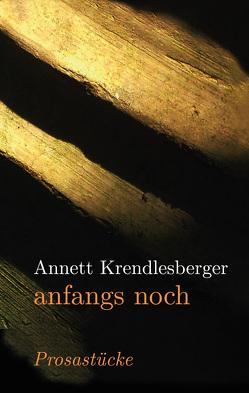 anfangs noch von Krendlesberger,  Annett