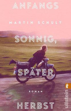 Anfangs sonnig, später Herbst von Schult,  Martin