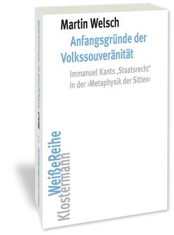 Anfangsgründe der Volkssouveränität von Welsch,  Martin