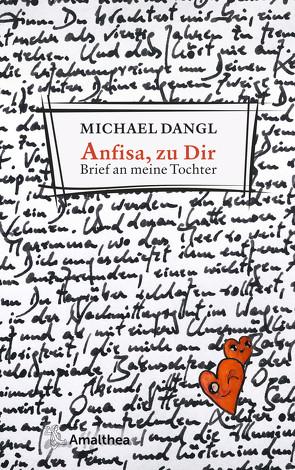 Anfisa, zu Dir von Dangl,  Michael