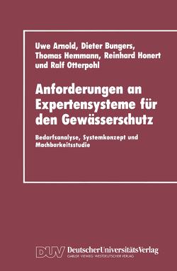Anforderungen an Expertensysteme für den Gewässerschutz von Arnold,  Uwe, Rouvé,  Gerhard