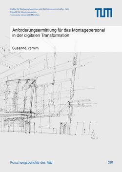 Anforderungsermittlung für das Montagepersonal in der digitalen Transformation von Vernim,  Susanne