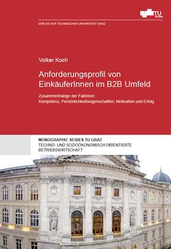 Anforderungsprofil von EinkäuferInnen im B2B Umfeld von Koch,  Volker