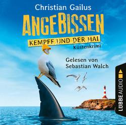 Angebissen – Kempff und der Hai von Gailus,  Christian, Walch,  Sebastian