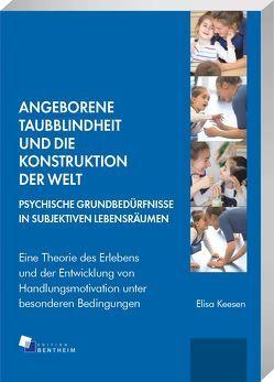 Angeborene Taubblindheit und die Konstruktion der Welt von Keesen,  Elisa