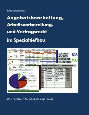 Angebotsbearbeitung, Arbeitsvorbereitung im Spezialtiefbau von Buja,  Heinrich Otto