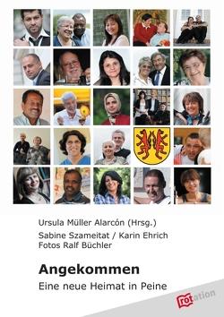 Angekommen von Ehrich,  Karin, Müller Alarcón,  Ursula, Szameitat,  Sabine