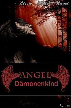 ANGEL von Nagel,  Liesa-Maria