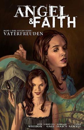 Angel & Faith von Gage,  Christos N., Isaacs,  Rebekah, Samnee,  Chris