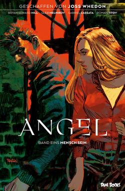 Angel – Jäger der Finsternis, Band 1: Mensch sein von Hill,  Bryan Edward, Melnikov,  Gleb, Rohleder,  Jano
