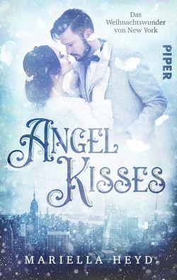 Angel Kisses: Das Weihnachtswunder von New York von Heyd,  Mariella