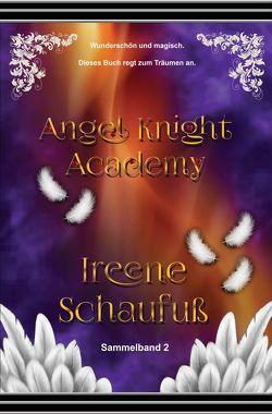 Angel Knight Academy 2 – (Magical Girl) von Schaufuß,  Ireene